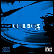 Off the Record: The EP [Explicit]