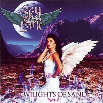 Twilights of Sand, Pt. 2
