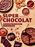 Super chocolat (Super recettes) (French Edition)