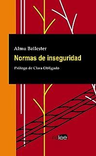 Normas de inseguridad (Spanish Edition)