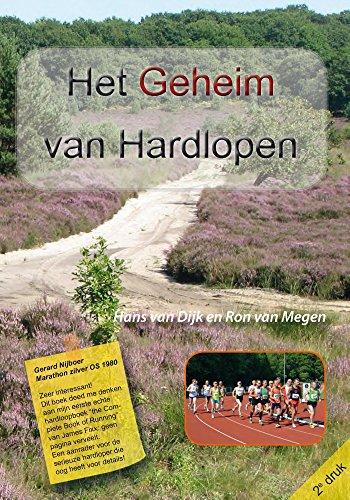 Het geheim van hardlopen (Dutch Edition) eBook: van Dijk ...