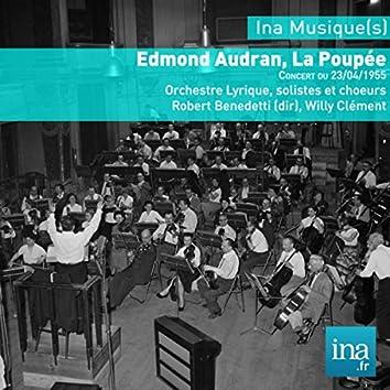 Edmond Audran, La poupée, Orchestre Lyrique de la RTF, Concert du 23/04/1955, Jean Toscane (dir)