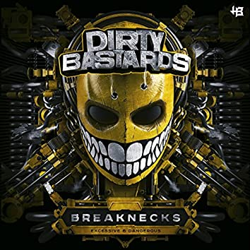 Breaknecks (Excessive & Dangerous)