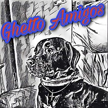 Ghetto Amigos