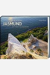 Nationalpark Jasmund: Hommage an eine Landschaft Gebundene Ausgabe