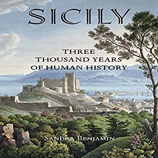 Sicily: Three Thousand Years of Human History cover art