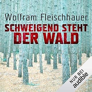 Schweigend steht der Wald                   Autor:                                                                                                                                 Wolfram Fleischhauer                               Sprecher:                                                                                                                                 Detlef Bierstedt                      Spieldauer: 12 Std. und 2 Min.     423 Bewertungen     Gesamt 4,2
