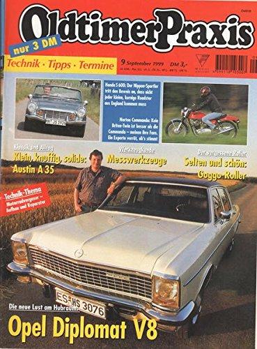 Oldtimer Praxis Nr. 09/1999 Opel Diplomat V8