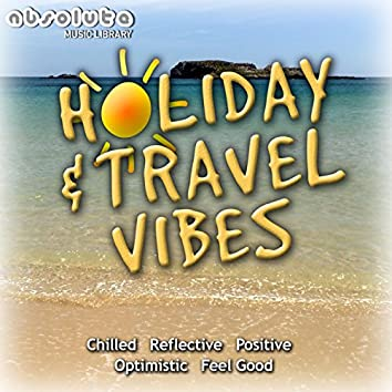 Travel & Holiday Vibes Vol.2