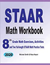 STAAR Math Workbook: 8th Grade Math Exercises, Activities, and Two Full-Length STAAR Math Practice Tests