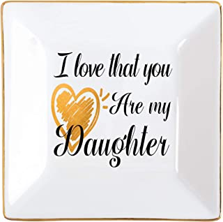 Kaidouma Ring Trinket Plate for Daughter, Ceramic Decorative Jewelry Dish, Birthday for Daughter from Mom - I Love That You are My Daughter