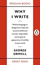 Why I Write (Penguin Great Ideas) (English Edition)
