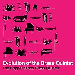 Evolution of the Brass Quintet