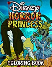 Horror Princess Coloring Book: Great Gifts For Teens And Adults Who Loves Favorite Princesses In Horror Style