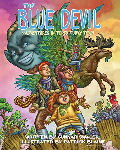 『THE BLUE DEVIL~ADVENTURES IN TOPSY TURVY TOWN』の1枚目の画像