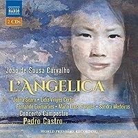 Jo茫o de Sousa Carvalho: L'Angelica by Joana Seara