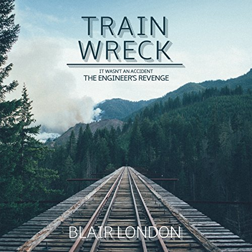Train Wreck audiobook cover art