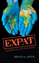 Expat: Leaving the USA For Good