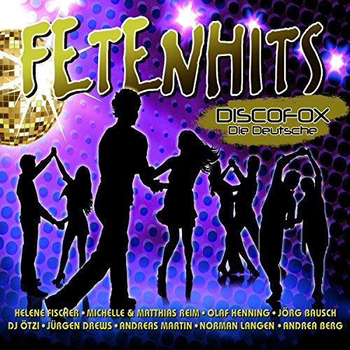 Fetenhits Discofox - Die Deutsche