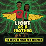 Light as a feather: The 42 Laws of MAAT for Children