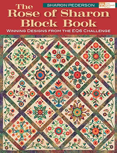 Rose of Sharon Block Book (That Patchwork Place)