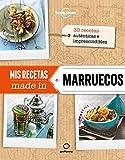 Mis recetas made in Marruecos (Viaje y aventura)