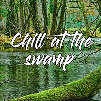 Chill at the Swamp