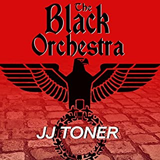The Black Orchestra: A WW2 Spy Thriller audiobook cover art