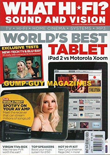 WHAT HI-FI SOUND AND VISION UK Magazine June 2011 World's Best Tablet iPAD 2 VS MOTOROLA XZOOM Spotify On Your AV Amp VIRGIN TIVO BOX Top Speakers CYRUS STREAMER, REGA DAC Home Cinema Amps & Rec.