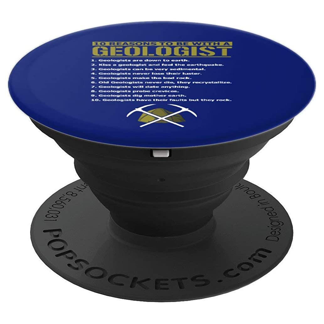 10 Reasons Geologist Science Geology Rocks Gift - PopSockets Grip and Stand for Phones and Tablets