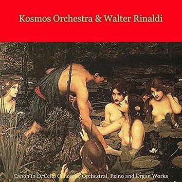 Pachelbel, Rinaldi, Vivaldi, Mozart, Beethoven, Bach, Mendelssohn, Wagner: Canon in D, Cello Concerto, Orchestral, Piano and Organ Works