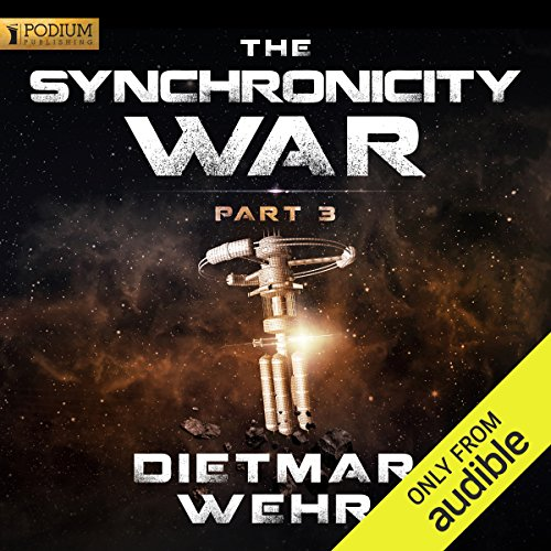 The Synchronicity War, Part 3 audiobook cover art