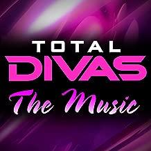 Total Divas: The Music