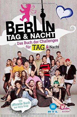 Berlin - Tag & Nacht: Das Buch der Challenges für Tag & Nacht