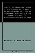 Heath Social Studies Regions Near and Far Teacher's Manual: Outline Maps / Skills Worksheets / Reading Worksheets / Tests / Family Activity Sheets / Workbook (TE) / Classroom Atlas / Poster Package