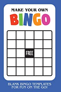 Make Your Own Bingo: Blank Bingo Templates For Fun On The Go - Blue