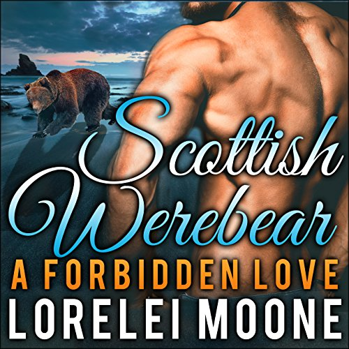 Scottish Werebear: A Forbidden Love audiobook cover art