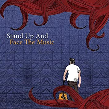 Stand Up and Face the Music