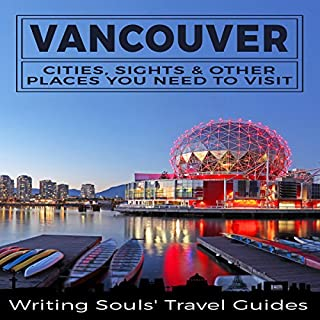Vancouver: Cities, Sights & Other Places You Need to Visit cover art