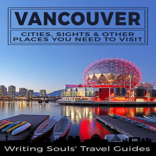 Vancouver: Cities, Sights & Other Places You Need to Visit Titelbild