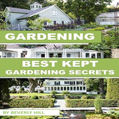 Couverture de Gardening: Best Kept Gardening Secrets