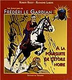 Frederi le Gardian 01 - A la Poursuite de l Etoile Noire