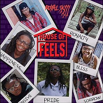 House of Feels