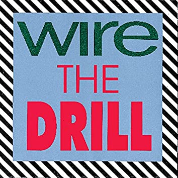 The Drill