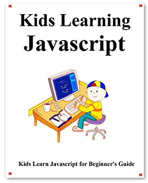 Kids Learning Javascript: Kids learn coding like playing games