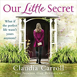 Our Little Secret                   By:                                                                                                                                 Claudia Carroll                               Narrated by:                                                                                                                                 Karen Cogan,                                                                                        Sophie Harkness,                                                                                        Caroline Lennon                      Length: 10 hrs and 46 mins     60 ratings     Overall 4.4