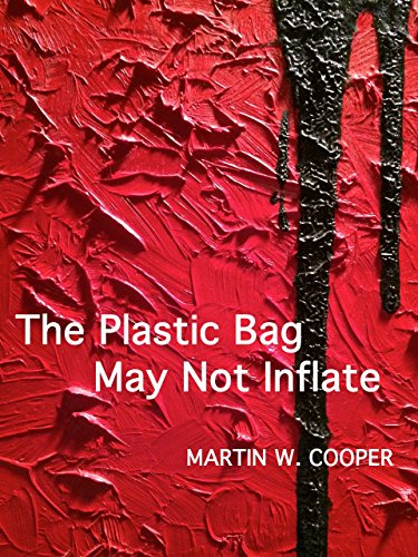 The Plastic Bag May Not Inflate (English Edition)