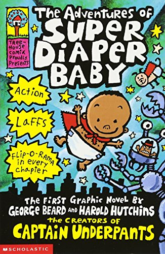 The Adventures of Super Diaper Baby (Captain Underpants)の詳細を見る