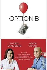 Option B: Wie wir durch Resilienz Schicksalsschlaege ueberwinden und Freude am Leben finden ペーパーバック