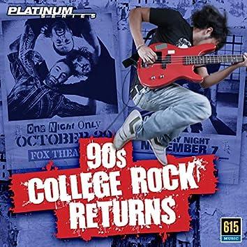 90s College Rock Returns